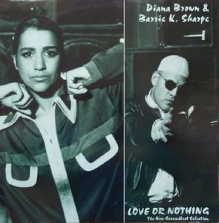 Diana Brown & Bazzie K. Sharpe -  Love Or Nothing