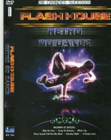 Flash House - Retro 90 Dance 20 Grandes Sucessos
