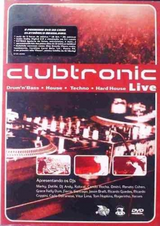 Clubtronic -Drum 'N' Bass / House / Techno / Hard House Live