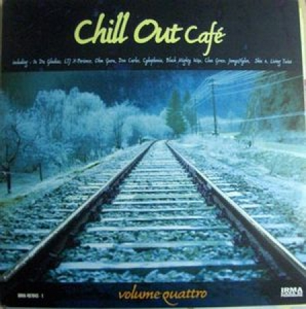 Irma Chill Out Café Volume Quattro - Various