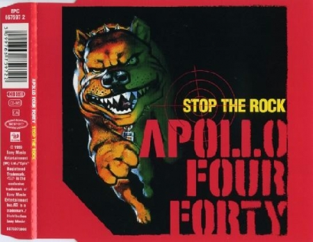 Apollo Four Forty - Stop The Rock