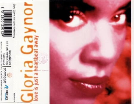 Gloria Gaynor - Love Is Just A Heartbeat Away