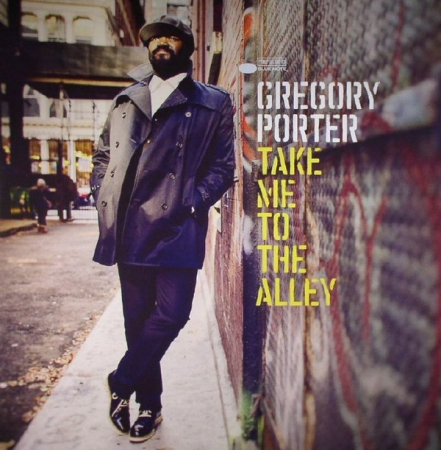 Gregory Porter ‎- Take Me To The Alley