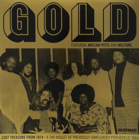 Gold  Featuring Avelino Pitts And Welfare ‎- Lost Treasure From 1974: A 24K Nugget Of Previo