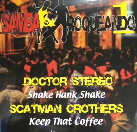 Samba Roqueando volume 1 - Doctor Stereo / Scatman Crothers
