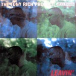 The Tony Rich Project: - Leavin'
