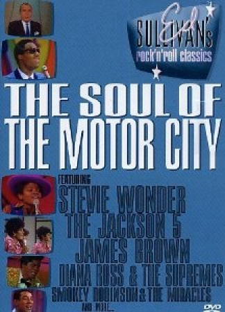 DVD - Ed Sullivan's Rock 'N' Roll Classics - The Soul Of The Motor City