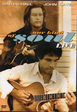 DVD - Daryl Hall John Oates - Our Kind Of Soul Live