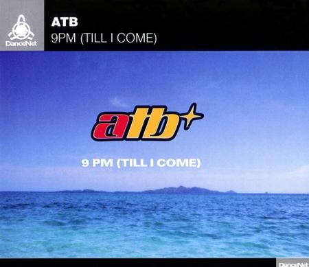 CD - ATB - 9PM (Till I Come)