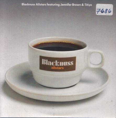 CD - Blacknuss Allstars Featuring Jennifer Brown & Titiyo - It Should Have Been You