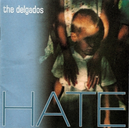 CD - The Delgados - Hate