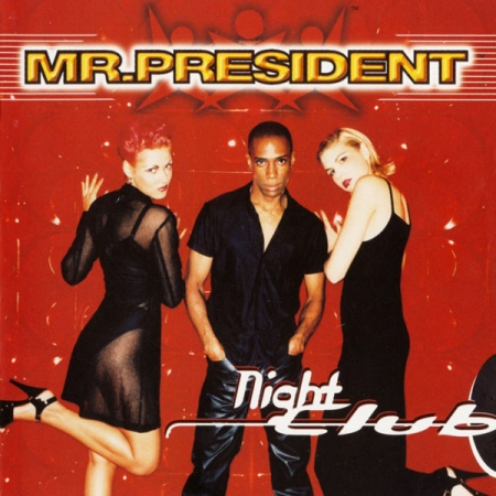 CD - Mr. President - Night Club