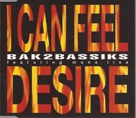 CD - Bak2bassiks - Ican Feel Desire