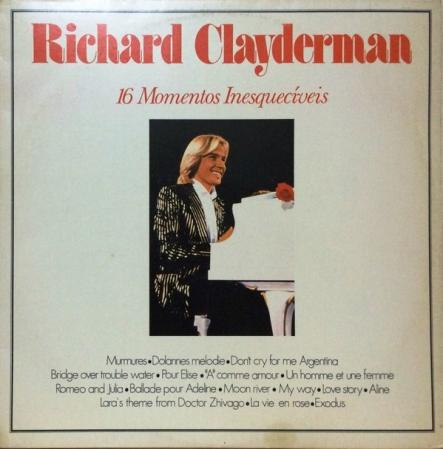 Richard Clayderman - 16 Momentos Inesquecíveis (Compilação)