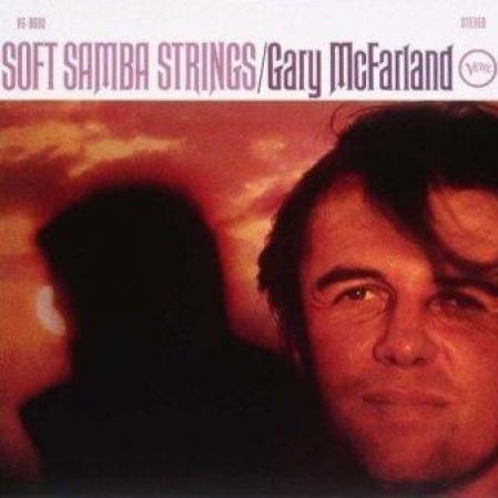 Gary McFarland - Soft Samba Strings (Álbum)