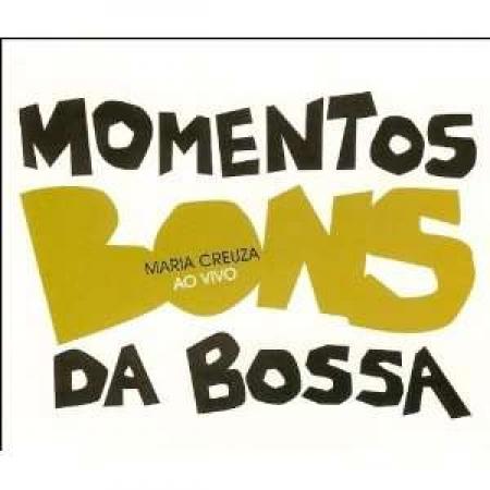CD - Maria Creuza - Ao Vivo - Bons Momentos Da Bossa Nova