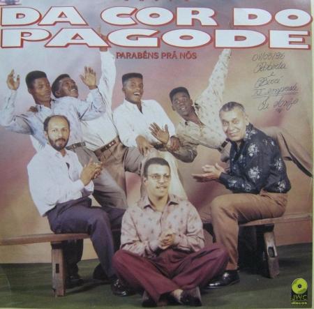 Grupo Da Cor Do Pagode Parab 231 Ns Pra N 231 S Mr Groove Records