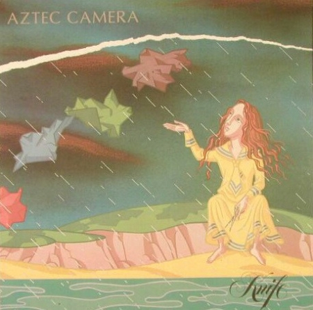 Aztec Camera - Knife