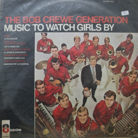 The Bob Crewe Generation - Music To Watch Girls By