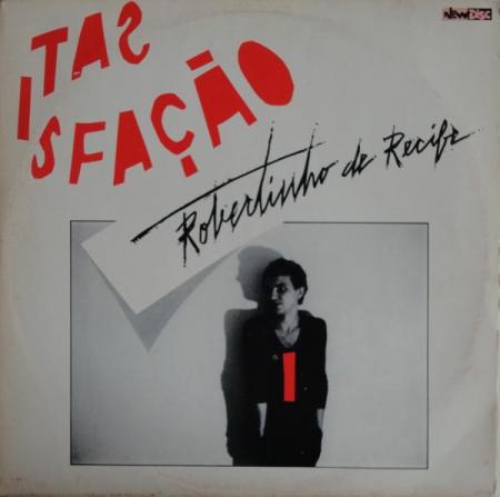 Robertinho De Recife - Satisfação