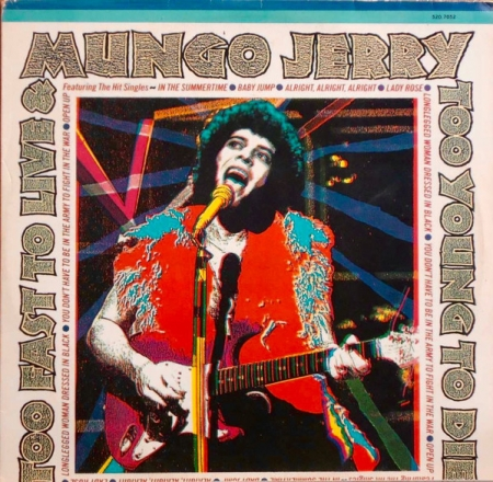 Mungo Jerry - Too Fast To Live And Too Young To Die