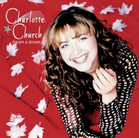 CD - Charlotte Church - Dream a Dream