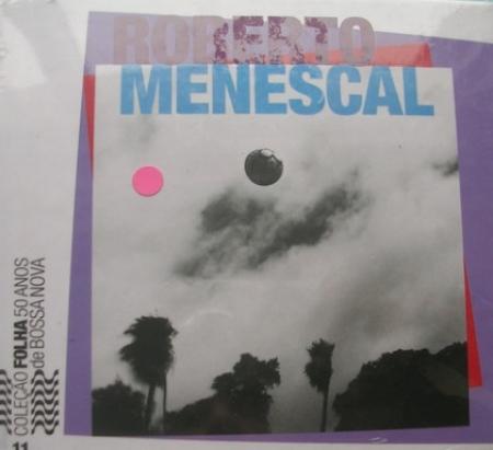 CD - Roberto Menescal - Coleção Folha 50 Anos de Bossa Nova 11
